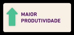 maior produtividade