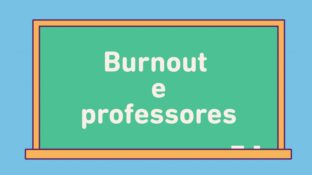 Burnout e professores