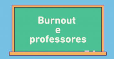 Burnout e professores
